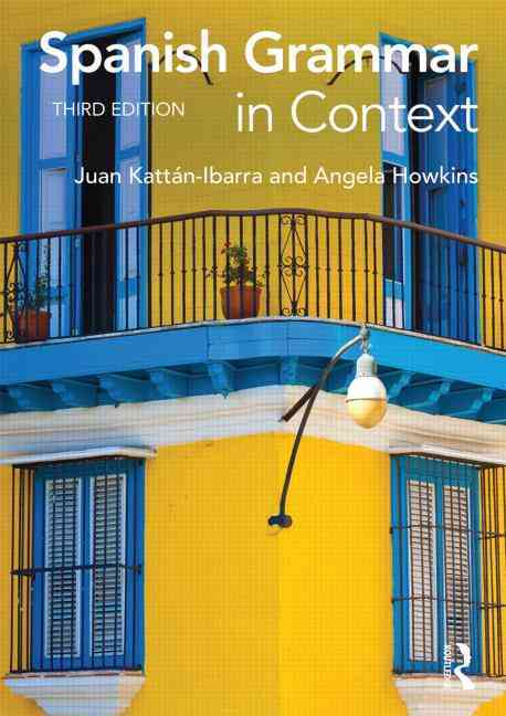 Spanish Grammar in Context By Ibarra, Juan Kattan/ Howkins, Angela