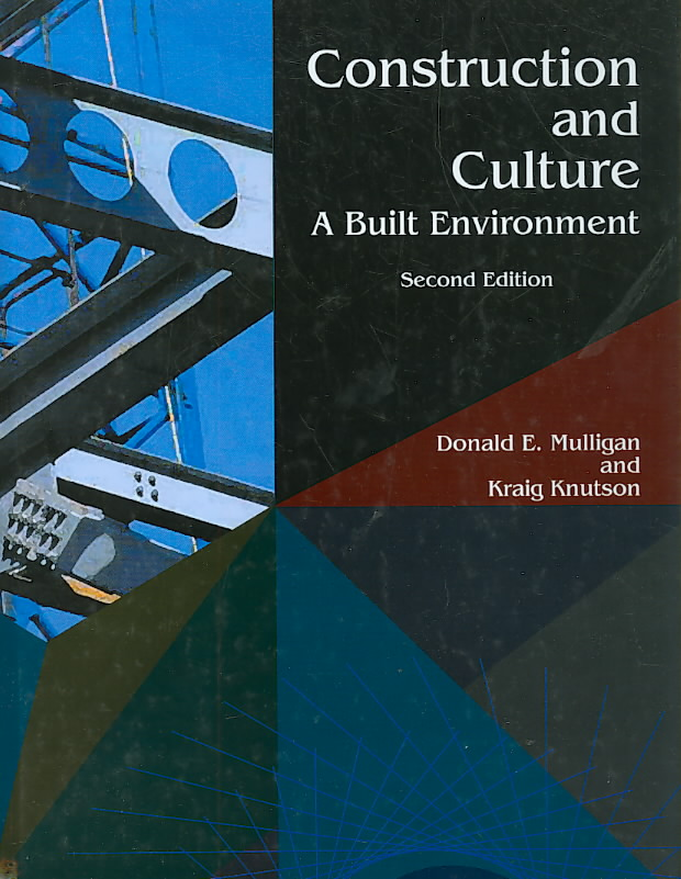 Construction And Culture By Mulligan, Donald E./ Knutson, Kraig